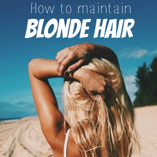 How to maintain blonde hair | All Dolled Up